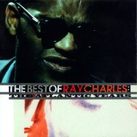 The Best Of Ray Charles:  The Atlantic Years — Ray Charles