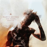 Doin' Thangs — Marty Grimes