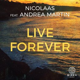 Live Forever — Nicolaas feat. Andrea Martin