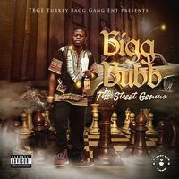 The Street Genius — Bigg Bubb