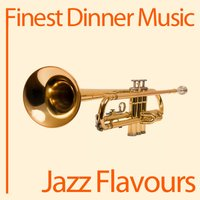 Finest Dinner Music: Jazz Flavours — сборник
