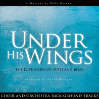 Under His Wings: Choir / Orchestra Background Tracks — Under His Wings Choir & Under His Wings Orchestra