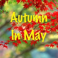 Autumn To May — Peter, Paul, Mary