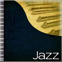 Jazz – Smooth Jazz Sounds, Listen Jazz Everyday — сборник