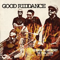 Remain in Memory - The Final Show — Good Riddance
