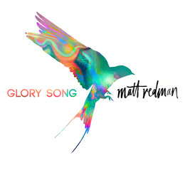 Glory Song — Matt Redman