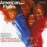 American Flyers — Lee Ritenour, Greg Mathieson