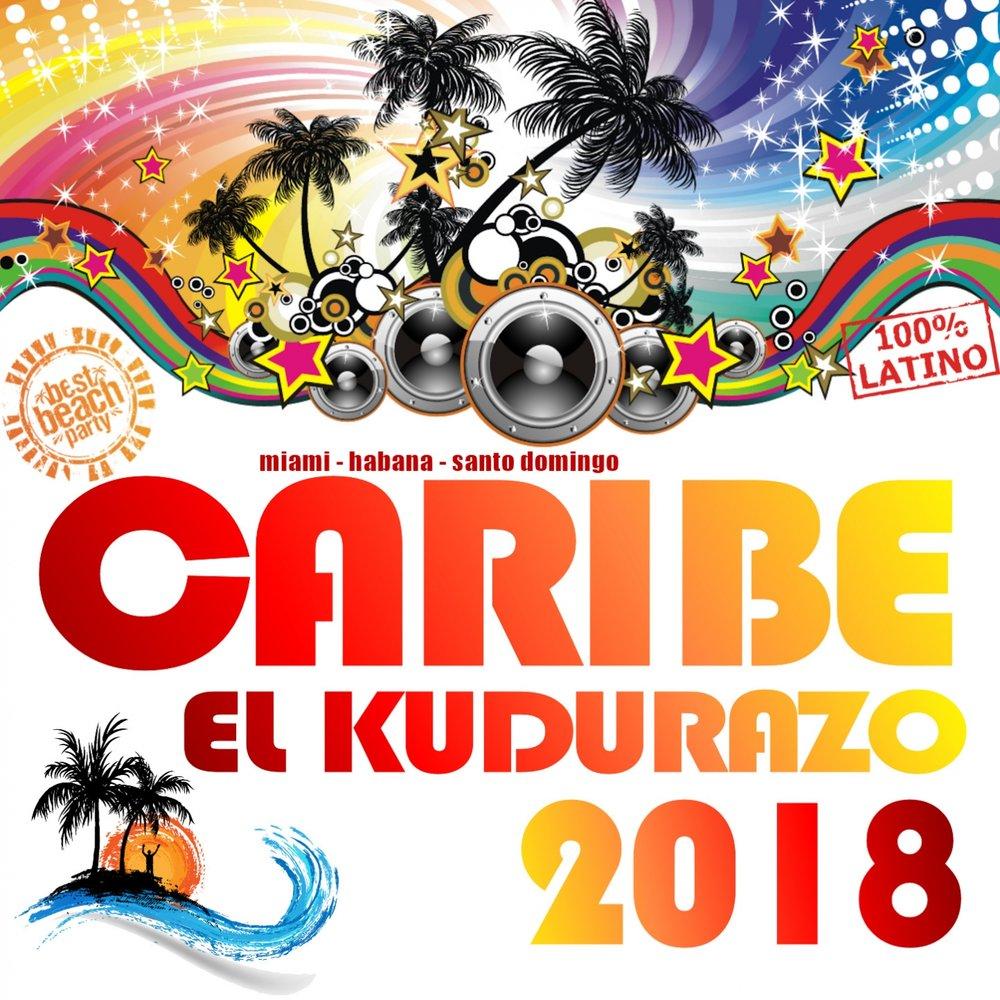 Caribe 2018 - El Kudurazo  M1000x1000