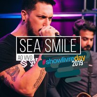 Sea Smile no #Showlivreday (Ao Vivo) — Sea Smile