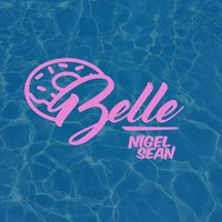 Belle — Nigel Sean