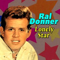 Lonely Star — Ral Donner