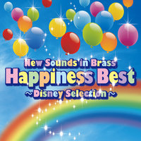 New Sounds In Brass Happiness Best Disney Selection — Tokyo Kosei Wind Orchestra, Naohiro Iwai