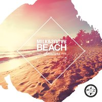 Milk & Sugar Beach Sessions — сборник
