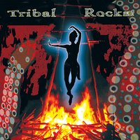 Tribal Rocks! — Various Music Mosaic Artists