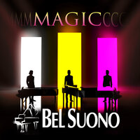Magic — Bel Suono