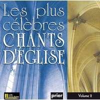 Les plus célèbres chants d'église, Vol. 2 — Ensemble vocal l'Alliance