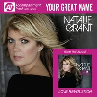 Your Great Name (Accompaniment Track) — Natalie Grant