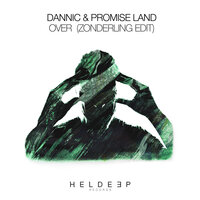 Over — Dannic, Promise Land