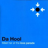 Meet Her at the Loveparade — Da Hool