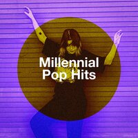 Millennial Pop Hits — Ultimate Dance Hits, Ultimate Pop Hits!, The Cover Crew
