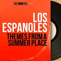 Themes From a Summer Place — Los Españoles