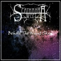 Behold the Night Sky — Scathanna Wept