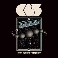 From Nothing to Eternity — CB3