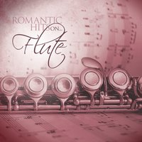 Romantic Hits on Flute — Flute Dreamsound