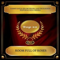 Room Full Of Roses — Sammy Kaye & His Orchestra, Don Cornell, The Kaydets