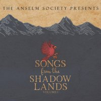 Songs from the Shadowlands, Vol. 1 — сборник