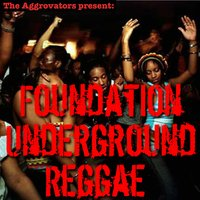 Foundation Underground Reggae — сборник