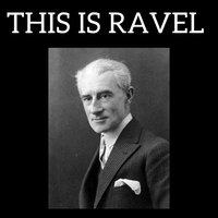 This is Ravel — Морис Равель