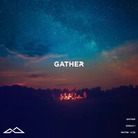 Gather — Waymaker Worship