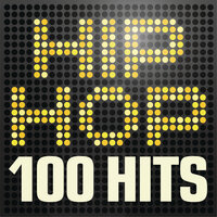 Hip Hop 100 Hits - Urban rap & R n B anthems inc. Jay Z, A$ap Rocky, Wu-Tang Clan & Nas — сборник