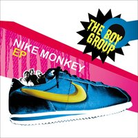 Nike Monkey EP — The Boygroup