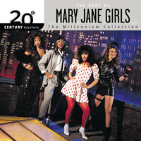 20th Century Masters: The Millennium Collection: The Best of Mary Jane Girls — Mary Jane Girls
