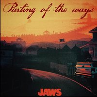 Jaws — Parting of the Ways