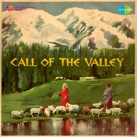 Call of the Valley — Rahul Sharma, Chintoo Singh, Paras Nath