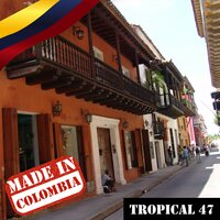 Made In Colombia / Tropical / 47 — сборник