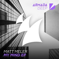 My Mind EP — Matt Meler