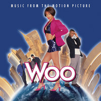 Woo - Music From The Motion Picture — саундтрек