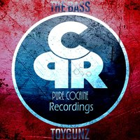 The Bass — ToyGunz