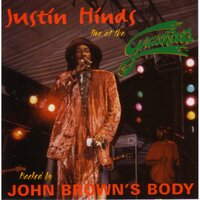 Live at The Grassroots — Justin Hinds, John Brown's Body