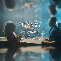 Would You Wanna Try — DJ Chaney, Madeline Edwards