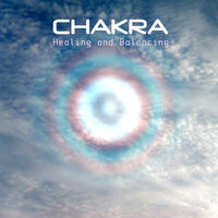 Chakra Healing and Balancing - Your Body, Your Mind and Your Soul — Chakra Meditation Specialists