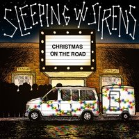 Christmas on the Road — Sleeping With Sirens