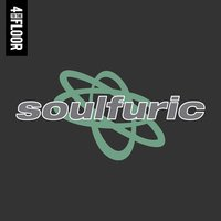 4 To The Floor Presents Soulfuric — Soulfuric