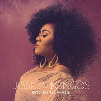 Broken to Peace — Jessica Bongos