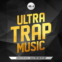 Ultra Trap Music, vol. 4 — сборник