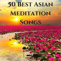 50 Best Asian Meditation Songs - Most Relaxing Reiki Soothing Music for Healing & Meditation — Reiki Nausicaa